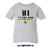 "INFANT TEE R-MC ""HI I'M NEW HERE"""